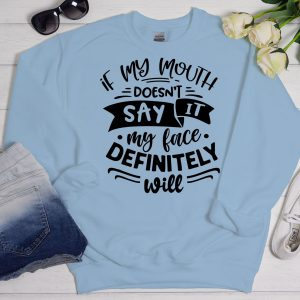 If my mouth doesn't say it sweater blue