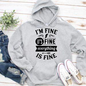 I'm fine hoodie grey