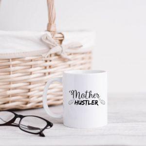 Mother hustler mug
