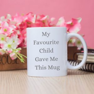 My Favourite Child Gave Me This Mug grey