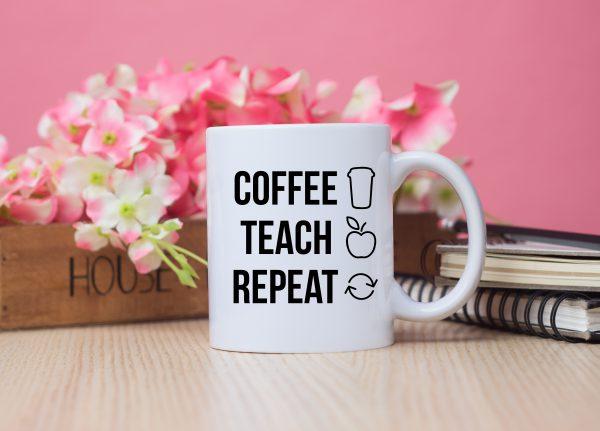 coffee teach repeat mug